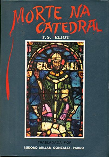 Morte na catedral (8471541696) by ELIOT, T. S.