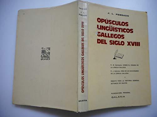 9788471542182: Opúsculos lingüísticos gallegos del siglo XVIII (Spanish Edition)