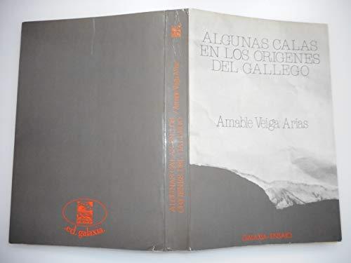9788471544230: Algunas calas en los origenes del gallego (Ensaio)