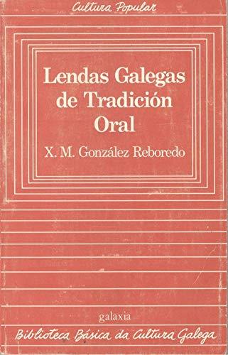 9788471544551: Lendas galegas de tradicion oral (Biblioteca básica da cultura galega)