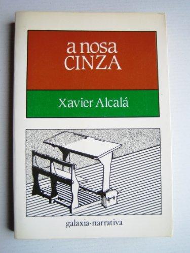 9788471545695: Nosa cinza, a