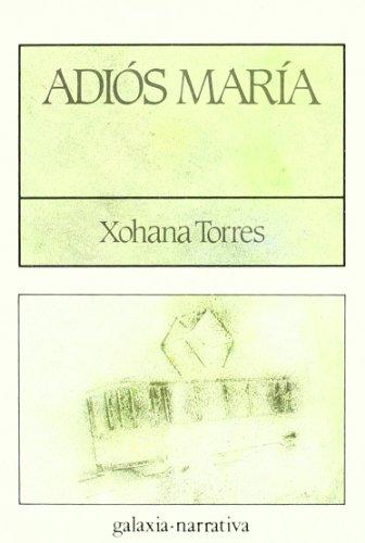 9788471546555: Adiós, María (Literaria)