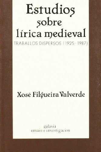 Estudios sobre lírica medieval : Filgueira Valverde, José.