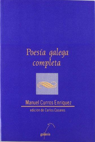 9788471548443: Poesía galega completa (Dombate (Poesía))