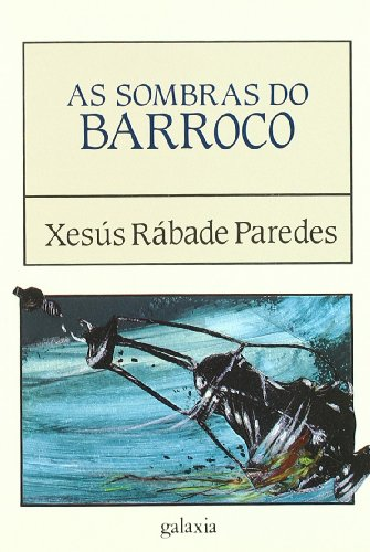 9788471549235: As sombras do Barroco (Coleccion literaria)