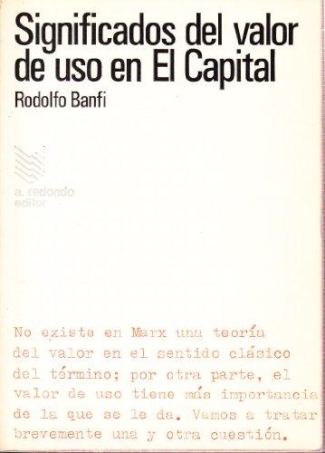 9788471591050: SIGNIFICADOS DEL VALOR DE USO EN EL CAPITAL