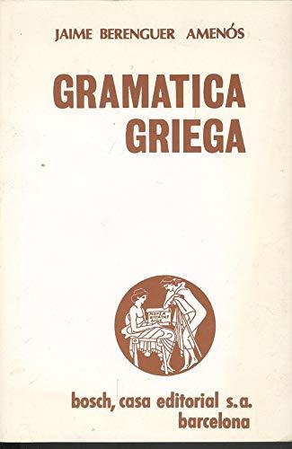 9788471620491: Gramatica griega