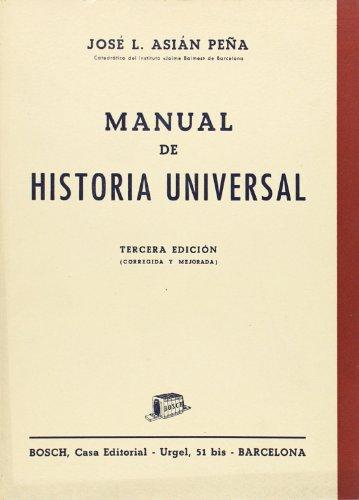 Manual de Historia Universal (Paperback): José Luis Asián