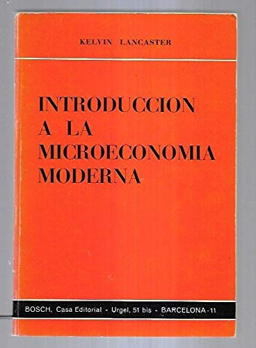 Introducción a la microeconomía moderna: Lancaster, Kelvin
