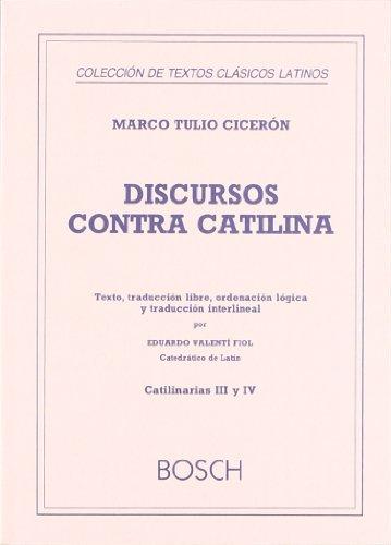9788471624185: Discursos contra Catilina, I (Catilinarias I y II): Texto, traducción libre, ordenación lógica y traducción interlineal por E. Valentí