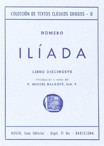 9788471624611: Ilíada, XIX: Introducción y notas de P.M. Balagué