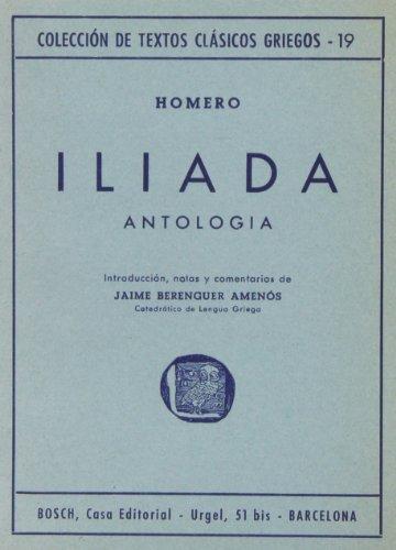 9788471624628: Ilíada (Antología): Introducción, notas y comentarios de J. Berenguer