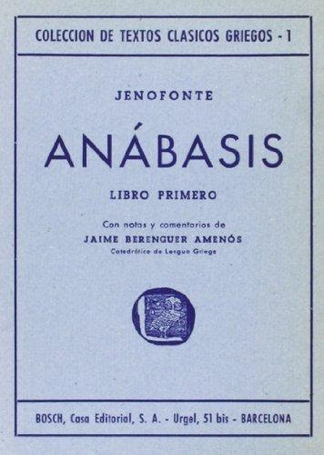 9788471624758: Anábasis, I: Notas y comentarios de J. Berenguer