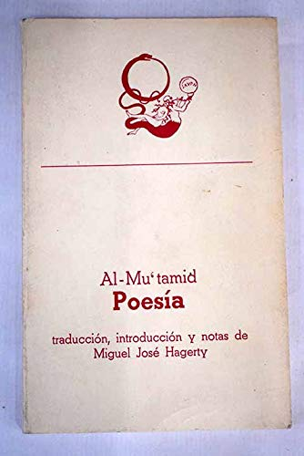 al-Mu'tamid: Poesia: Mu'tamid, King of