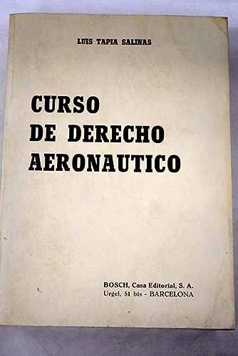 9788471628077: Curso de derecho aeronáutico (Spanish Edition)