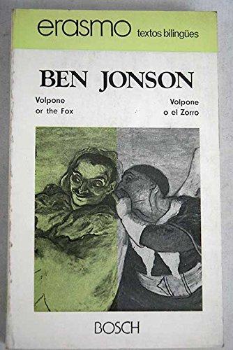 Volpone o el zorro / Volpone or: Jonson, Ben