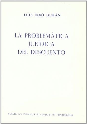 La Problematica Juridica del Descuento (Hardback): L Maria Ribo