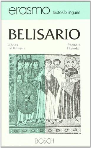 9788471628961: Poema e historia de Belisario: Edición a cargo de J. Valero Garrido