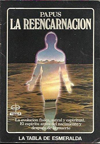 9788471662163: La reencarnacion-papus : evolucionfisica, espiritual y astral