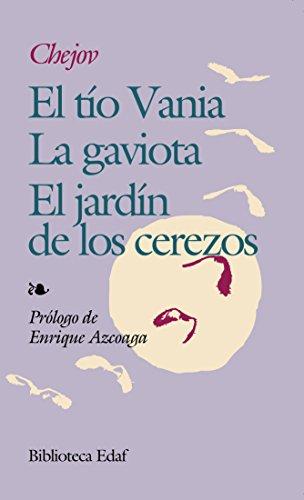 EL TIO VANIA ; LA GAVIOTA ;: ANTON CHEJOV