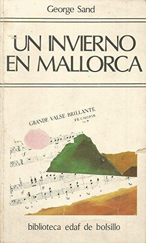 9788471662965: Un invierno en Mallorca