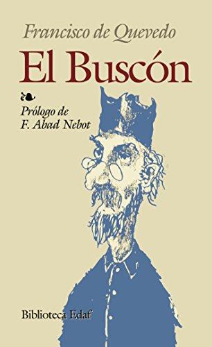 9788471663412: El buscon (Biblioteca Edaf) (Spanish Edition)