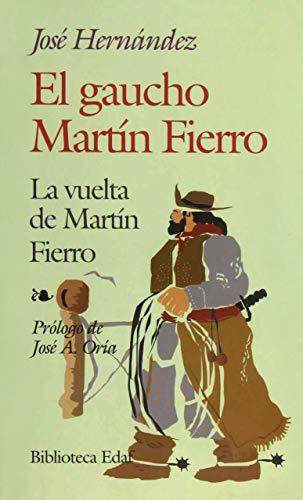9788471664457: El gaucho--Martín Fierro