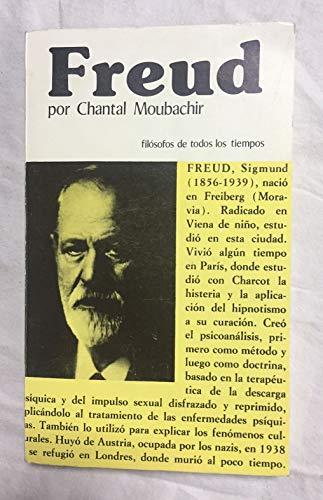 Freud (Filosofos de todos los tiempos #12): Moubachir, Chantal