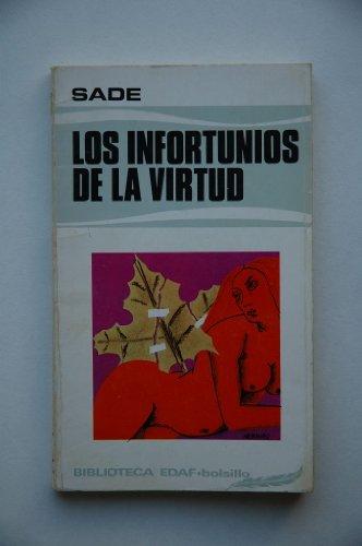 Los infortunios de la virtud: Marqu?s de Sade