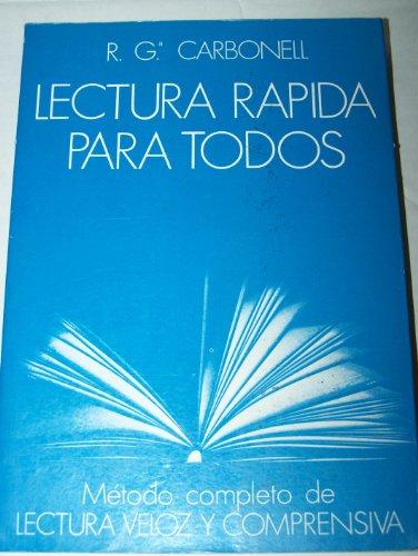 9788471666413: Lectura Rapida Para Todos: Metodo completo de Lectura Veloz y Comprensiva (Spanish Edition)