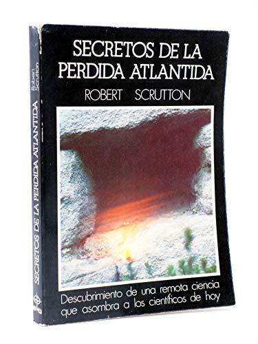 9788471666444: Secretos de la perdida atlantida