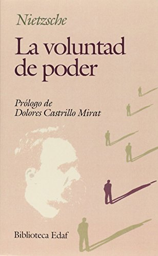 La voluntad de poder / The Will: Nietzsche, Friedrich Wilhelm