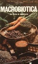 Macrobiotica Una Forma De Alimentarse,: Craig, Sams