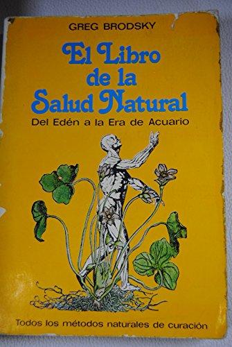 9788471666833: El libro de la salud natural (deleden a la era de acuario)