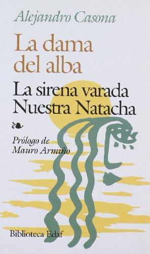 9788471667366: Dama del Alba, la / la sirena varada / nuestra natacha (Biblioteca Edaf De Bolsillo)