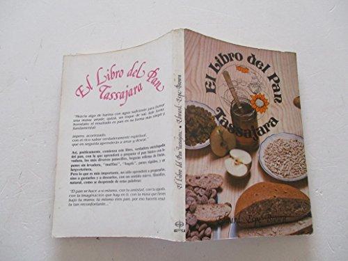9788471667526: El libro del pan tassajara : enciclopedia para hacer pan