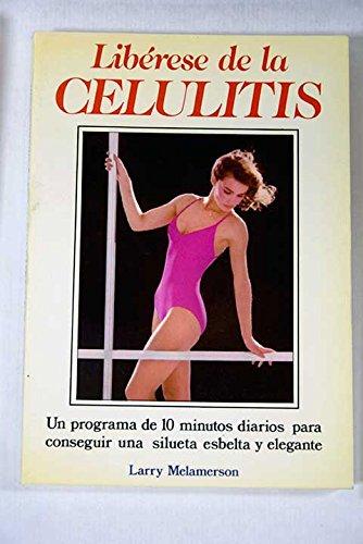 LIBERESE DE LA CELULITIS: MELAMERSON, LARRY