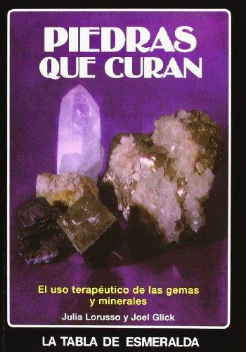 Piedras que curan : uso curativo de: Glick, Joel, Lorusso,