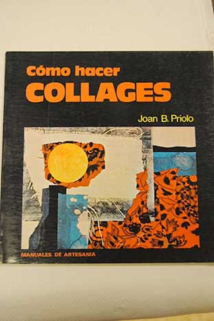 9788471669063: Como Hacer Collages (Spanish Edition)