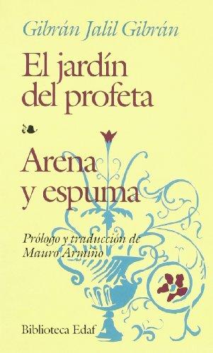 9788471669834: El jardín del profeta--Arena y espuma