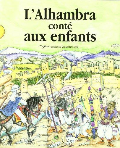 L'Alhambra conté aux enfants: Ricardo Villa-Real et