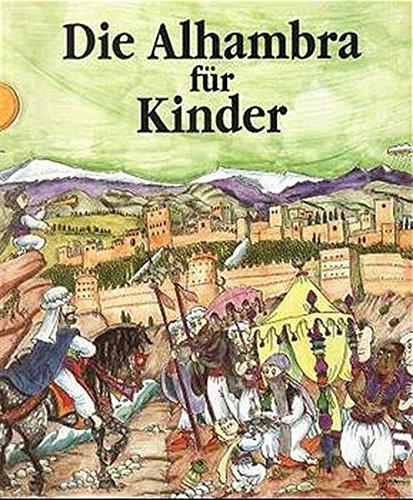 Die Alhambra Für Kinder: Villa-Real, Ricardo; Bayes