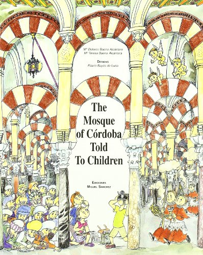 9788471690630: The Mosque of Córdoba told to children