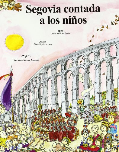 Segovia contada a los niños: Leticia de Frutos