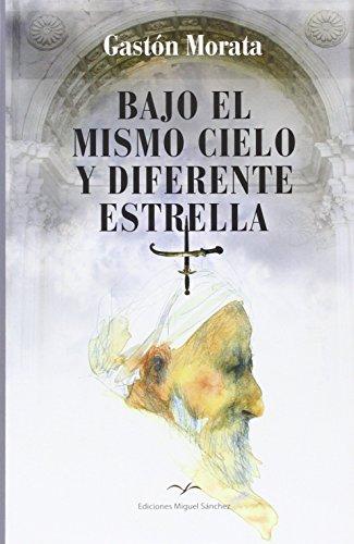 Bajo el mismo cielo y diferente estrella: Gastón Morata, José