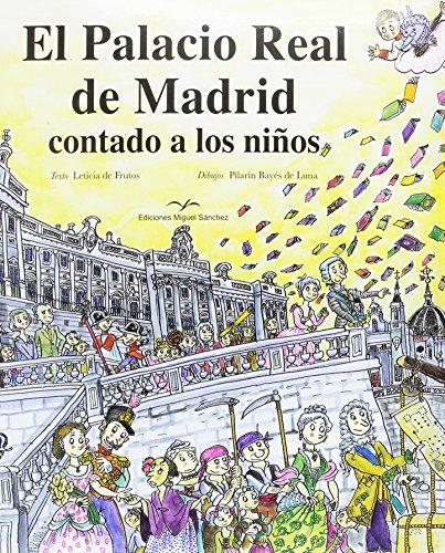 El Palacio Real de Madrid contado a: Leticia de Frutos