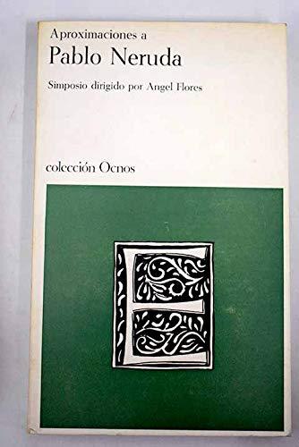 9788471720634: Aproximaciones a Pablo Neruda (Colección Ocnos. Serie ensayos, 1) (Spanish Edition)
