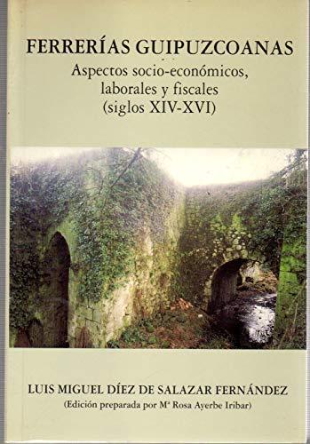 9788471733078: Ferrerias Guipuzcoanas. Aspectos Socio-Economicos, Laborales Y Fiscale (Monografiak/Monografias)