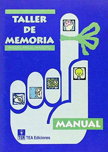 TALLER DE MEMORIA 1: MAROTO, M. A.