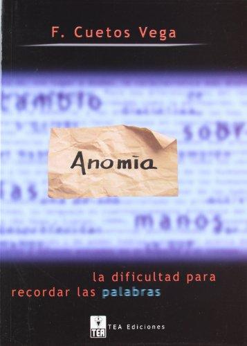 9788471747563: Anomia - La Dificultad Para Recordar Las Palabras